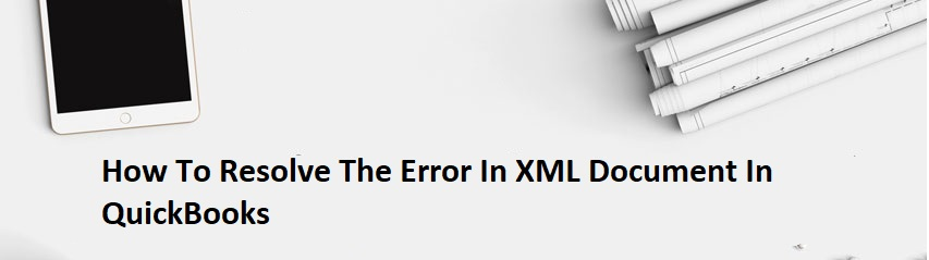 Error In XML Document In QuickBooks - AccountRules